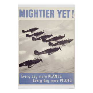 World War 2 vintage poster more planes everyday