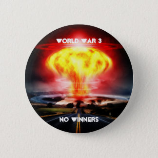 World War 3 No Winners 2 Inch Round Button