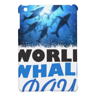 World Whale Day - Appreciation Day Cover For The iPad Mini