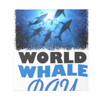 World Whale Day - Appreciation Day Notepad