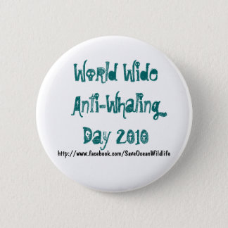 World Wide Anti-Whaling Day 2010 2 Inch Round Button