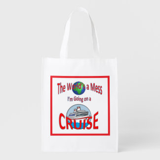 World's a Mess Cruise Humor Reusable Grocery Bag