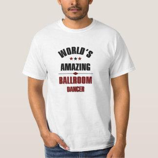 World's amazing ballroom dancer T-Shirt
