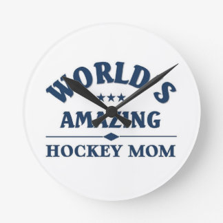 World's amazing Hockey Mom Round Clock