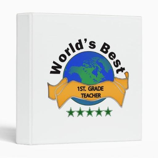 World's Best 1st. Grade Teacher 3 Ring Binders