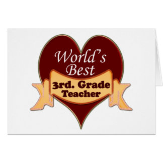 World's Best 3rd. Grade Teacher Card