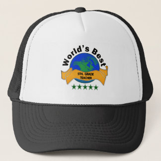 World's Best 5th. Grade Teacher Trucker Hat