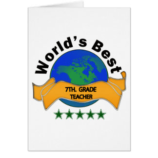 World's Best 7th. Grade Teacher Card