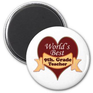 World's Best 9th. Grade Teacher Magnet