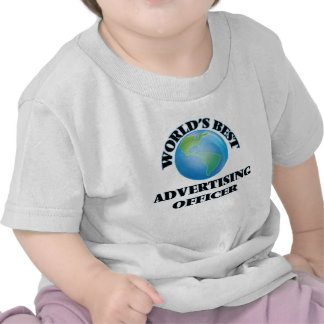 World's Best Advertising Officer Tee Shirts