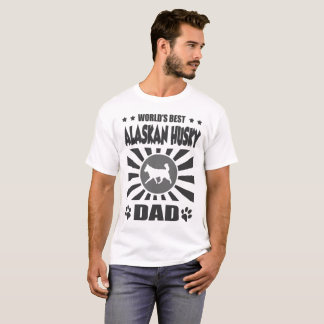 WORLD'S BEST ALASKAN HUSKY DAD T-Shirt