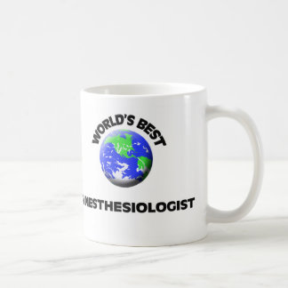 World's Best Anesthesiologist Coffee Mug