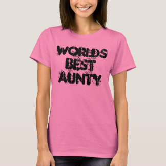 worlds best aunty T-Shirt