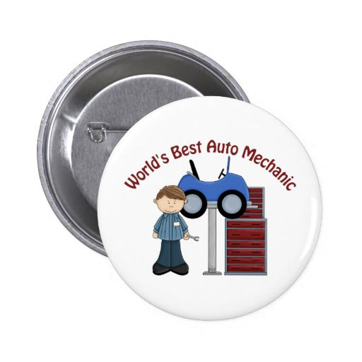 World's Best Auto Mechanic Tees and Gifts Pinback Buttons