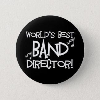 World's Best Band Director 2 Inch Round Button