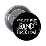 World's Best Band Director Buttons