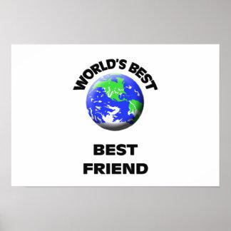 World's Best Best Friend Posters