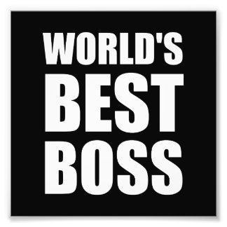 Worlds Best Boss Art Photo