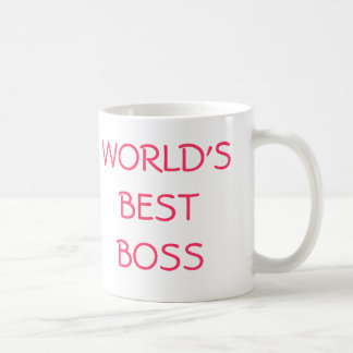 WORLD'S BEST BOSS, YOU'RE THE CLASSIC WHITE COFFEE MUG
