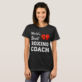 World's Best! Boxing Coach Appreciation T-Shirt