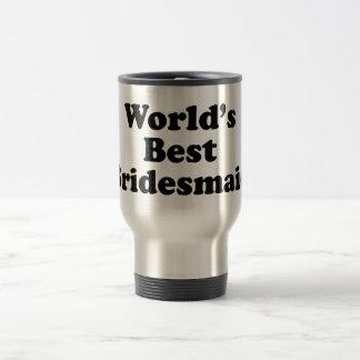 World's Best Bridesmaid 15 Oz Stainless Steel Travel Mug