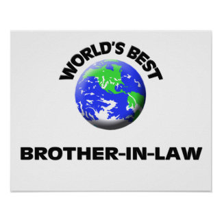 World's Best Brother-In-Law Poster