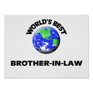 World's Best Brother-In-Law Print
