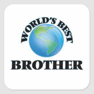 World's Best Brother Square Sticker