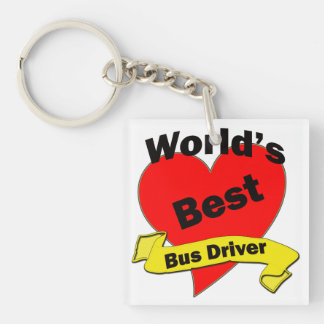World's Best Bus Driver Single-Sided Square Acrylic Keychain