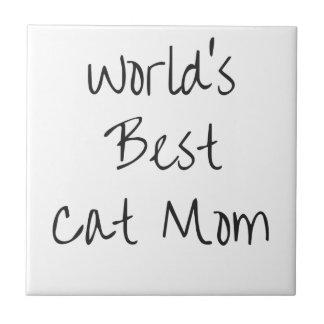 World's Best Cat Mom - Black Tile