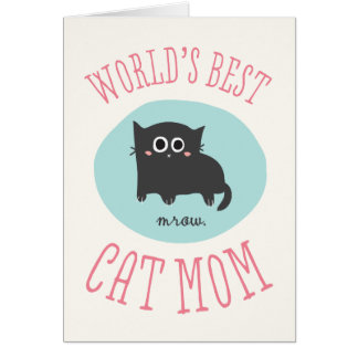 World's Best Cat Mom Mother's Day Card