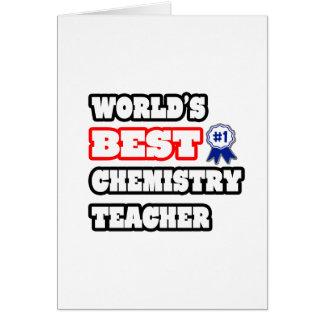 World's Best Chemistry Teacher Greeting Card