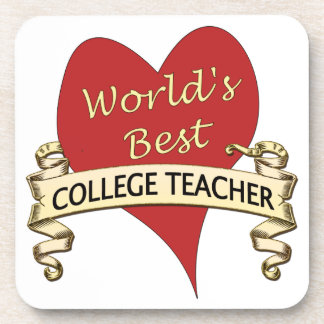 World's Best College Teacher Drink Coasters