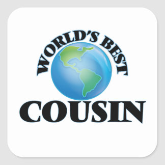 World's Best Cousin Square Sticker