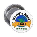 World's Best Dad 2 Inch Round Button