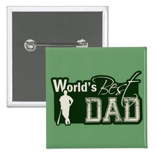 World's Best Dad; Baseball Pinback Buttons