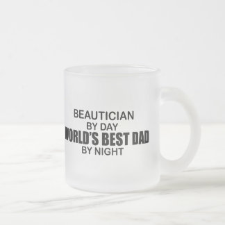 World's Best Dad - Beautician Frosted Glass Coffee Mug