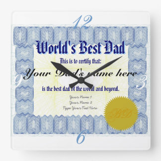 World's Best Dad Certificate Square Wall Clock