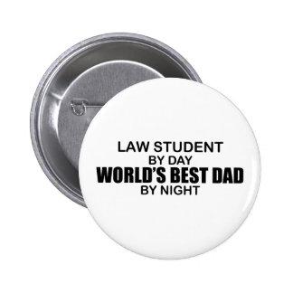 World's Best Dad - Law Student 2 Inch Round Button
