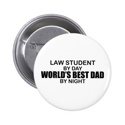 World's Best Dad - Law Student Pinback Button
