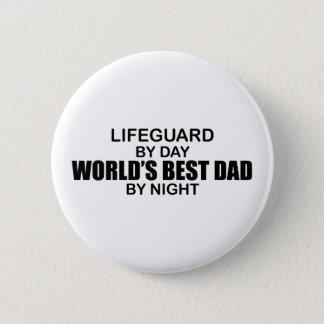 World's Best Dad - Lifeguard 2 Inch Round Button