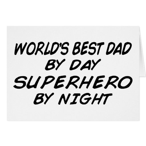 World's Best Dad - Superhero Greeting Card