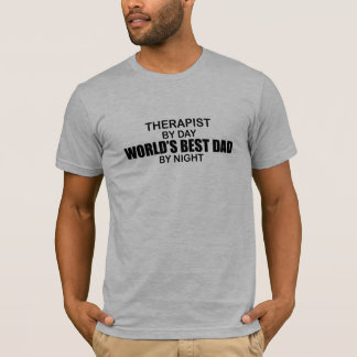 World's Best Dad - Therapist T-Shirt
