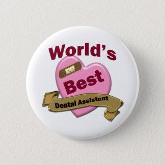 World's Best Dental Assistant 2 Inch Round Button