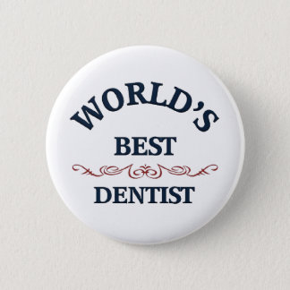 World's best dentist 2 inch round button