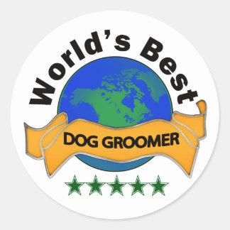 World's Best Dog Groomer Round Sticker