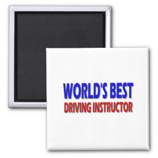 World's Best Driving Instructor Square Magnet