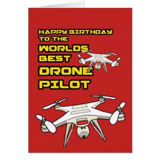 Worlds best Drone Pilot Birtdhay Card