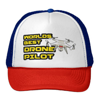 Worlds best Drone Pilot Cap Trucker Hat