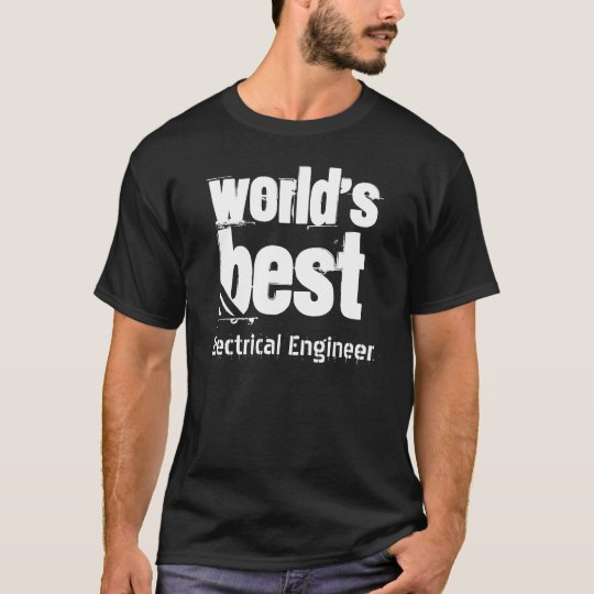 World's Best ELECTRICAL ENGINEER Grunge Letters T-Shirt